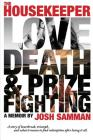 The Housekeeper: Love, Death, & Prizefighting Cover Image