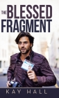 The Blessed Fragment Cover Image