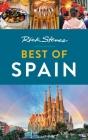 Rick Steves Best of Spain (Rick Steves Travel Guide) Cover Image