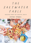 Saltwater Table: Recipes from the Coastal South Cover Image