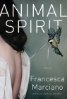 Animal Spirit: Stories Cover Image
