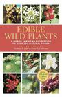 Edible Wild Plants: A North American Field Guide to Over 200 Natural Foods Cover Image
