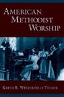 American Methodist Worship Cover Image
