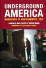 Underground America: Narratives of Undocumented Lives (Voice of Witness) Cover Image