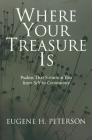 Where Your Treasure Is: Psalms That Summon You from Self to Community Cover Image