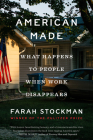 American Made: What Happens to People When Work Disappears Cover Image