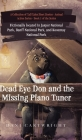 Dead Eye Don and the Missing Piano Tuner: Dani Cartwright's Collection of Tall Tales Short Stories Cover Image