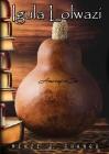 Igula Lolwazi: The Calabash of Knowledge Cover Image