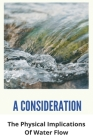 A Consideration: The Physical Implications Of Water Flow: Rituxan Infusion Cover Image