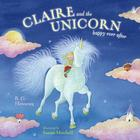 Claire and the Unicorn Happy Ever After Cover Image