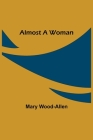 Almost A Woman Cover Image