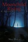 Moonchild Rising Cover Image