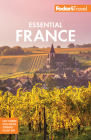 Fodor's Essential France (Full-Color Travel Guide) Cover Image