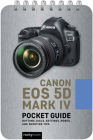 Canon EOS 5d Mark IV: Pocket Guide Cover Image