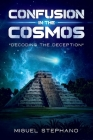 Confusion in the Cosmos: Decoding the Deception Cover Image
