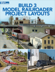 Build Three Model Railroader Project Layouts Cover Image