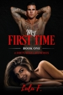 My First Time: My Dirty, Sexy Life Cover Image