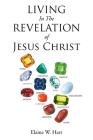Living in the Revelation of Jesus Christ Cover Image