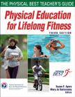 Physical Education for Lifelong Fitness: The Physical Best Teacher's Guide Cover Image