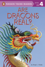 Are Dragons Real? (Penguin Young Readers, Level 4) Cover Image