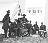 Mathew Brady Records the Civil War (Defining Images) Cover Image