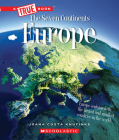Europe (A True Book: The Seven Continents) Cover Image