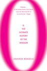 O: The Intimate History of the Orgasm Cover Image