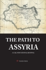 The Path to Assyria: A call for national revival Cover Image