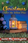 Christmas Under the Yellow Pine Cover Image