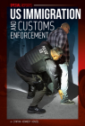 Us Immigration and Customs Enforcement (Special Reports) Cover Image