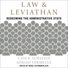 Law and Leviathan Lib/E: Redeeming the Administrative State Cover Image