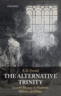 The Alternative Trinity: Gnostic Heresy in Marlowe, Milton, and Blake Cover Image