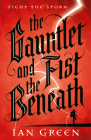 The Gauntlet and the Fist Beneath Cover Image