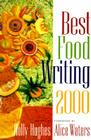 Best Food Writing 2000 Cover Image