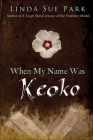When My Name Was Keoko Cover Image
