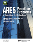 PPI ARE 5 Practice Problems for the Architect Registration Exam (Paperback) – Comprehensive Practice for the NCARB 5.0 Exam Cover Image