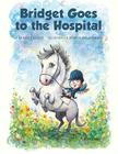 Bridget Goes to the Hospital Cover Image