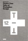Studio O+a: Twelve True Tales of Workplace Design Cover Image