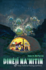 Dinéjí Na`nitin: Navajo Traditional Teachings and History Cover Image