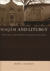 Maqam and Liturgy: Ritual, Music, and Aesthetics of Syrian Jews in Brooklyn Cover Image