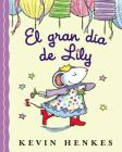 El Gran Dia de Lily = Lilly's Big Day Cover Image