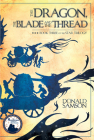 The Dragon, the Blade and the Thread: Book Three of the Star Trilogy Cover Image