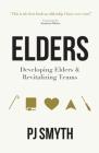 Elders: Developing elders and revitalizing teams Cover Image