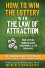 How to Win the Lottery with the Law of Attraction: Four Lottery Winners Share Their Manifestation Techniques Cover Image