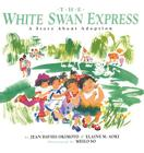 The White Swan Express: A Story About Adoption Cover Image