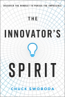The Innovator's Spirit: Discover the Mindset to Pursue the Impossible Cover Image