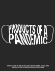 Products of a Pandemic Cover Image