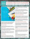 Common Core State Standards: Language Arts 9th And 10Th Grade (Speedy Study Guides) Cover Image
