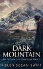 Dark Mountain: Large Print Hardcover Edition Cover Image