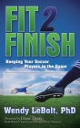 Fit 2 Finish: Keeping Your Soccer Players in the Game Cover Image